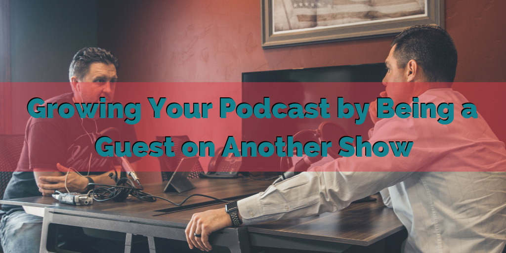 Growing Your Podcast