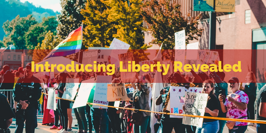 Introducing Liberty Revealed